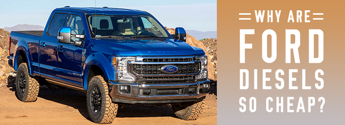 why ford diesels are so cheap